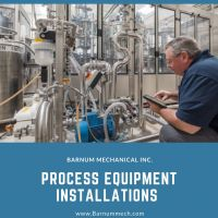 Process Equipment Installation Services | Process Systems - Barnummech USA
